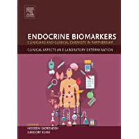 Endocrine Biomarkers: Clinicians and Clinical Chemists in Partnership (Clinical...