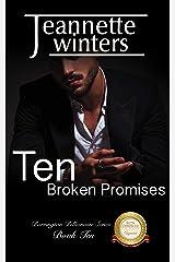 Ten Broken Promises (Barrington Billionaires Book 10) Kindle Edition
