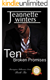 Ten Broken Promises (Barrington Billionaires Series Book 10)