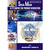 SOCIAL MEDIA & IT'S IMPACT ON YOUNGER GENERATION