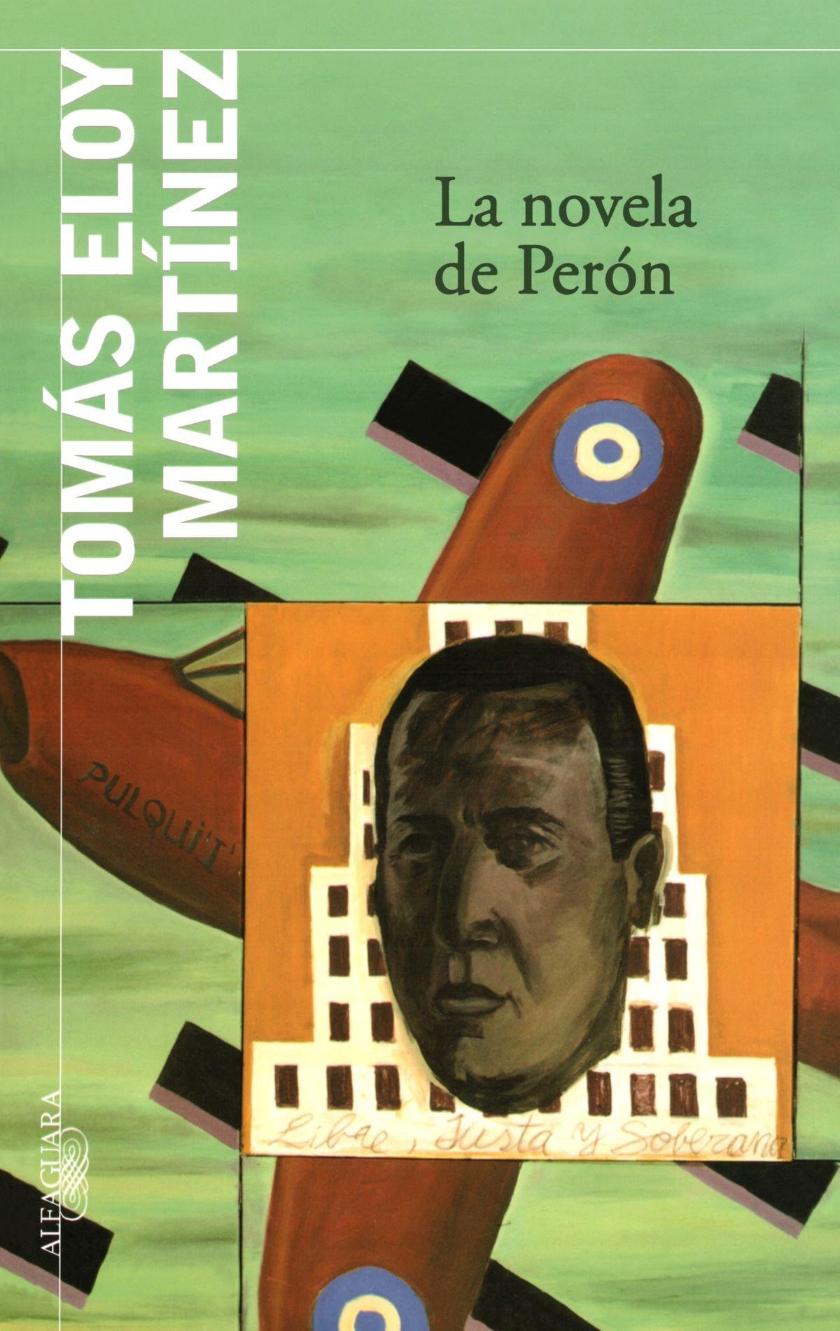 Download La novela de Peron/ The Peron Novel (Spanish Edition) pdf epub