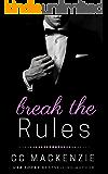 Break The Rules: A Ludlow Nights Romance - Book 3