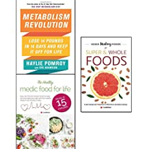 metabolism revolution, hidden healing powers of super & whole foods and healthy medic food for life 3 books collection set - lose 14 pounds in 14 days and ...