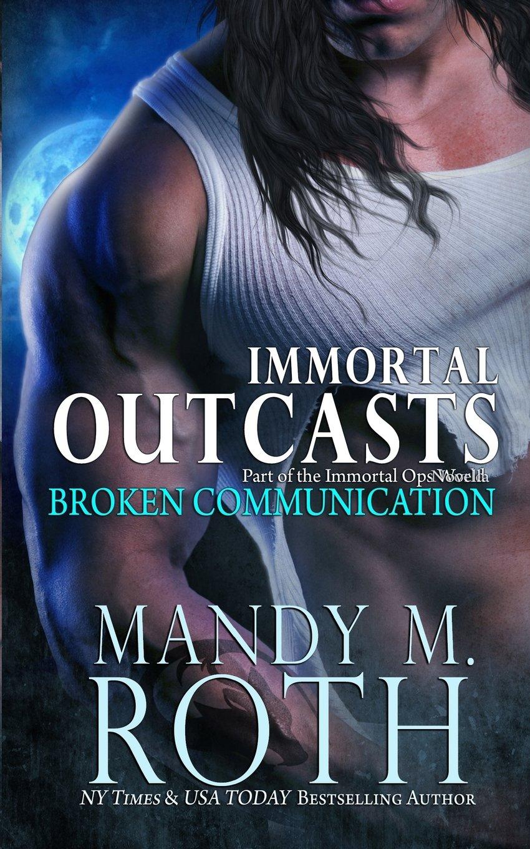 Broken Communication (Immortal Outcasts) PDF