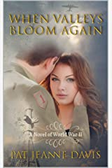 When Valleys Bloom Again Kindle Edition