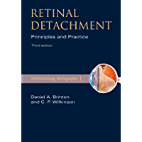 Retinal Detachment: Priniciples and Practice (American Academy of Ophthalmology Monograph Series Book 1)