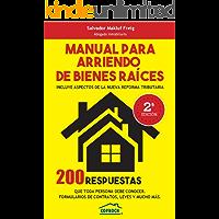 MANUAL PARA ARRIENDO DE BIENES RAÍCES: INCLUYE ASPECTOS DE LA REFORMA TRIBUTARIA
