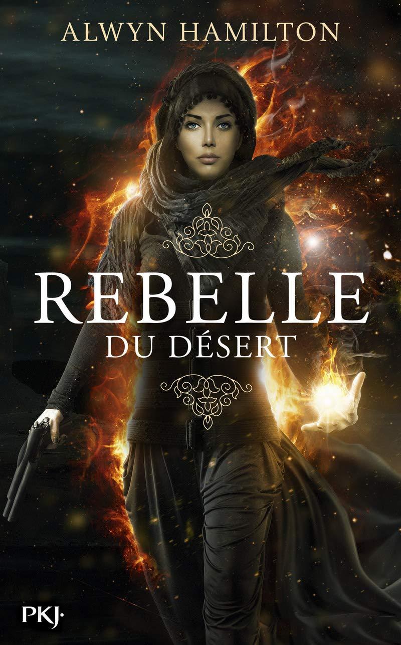 Amazon.fr - 1. Rebelle du désert (1) - HAMILTON, Alwyn, ZYLBERAIT ...