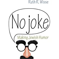 No Joke: Making Jewish Humor