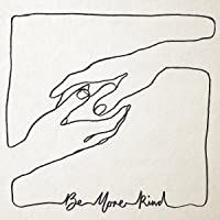 Be More Kind [Vinyl LP]