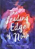 The Leading Edge of Now