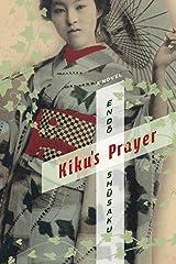 Kiku's Prayer: A Novel (Weatherhead Books on Asia) Kindle Edition