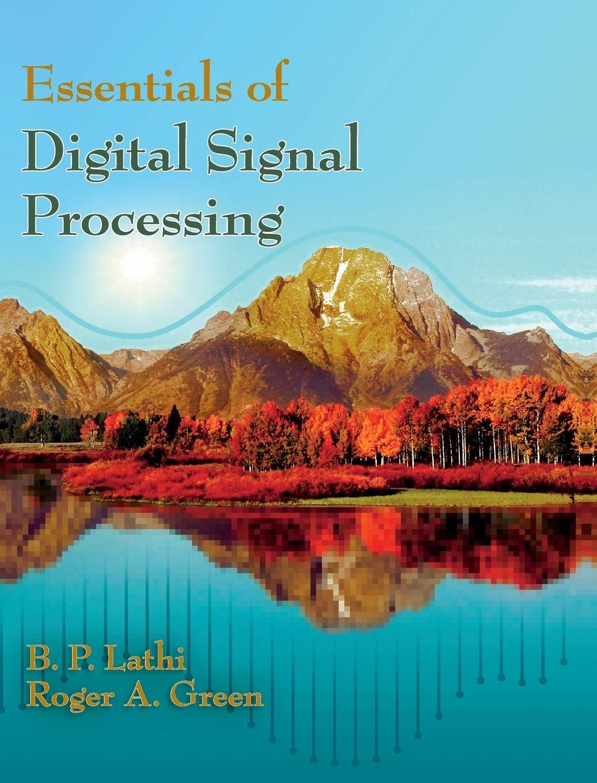 Essentials of Digital Signal Processing by Cambridge University Press