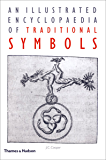 An Illustrated Encyclopaedia of Traditional Symbols