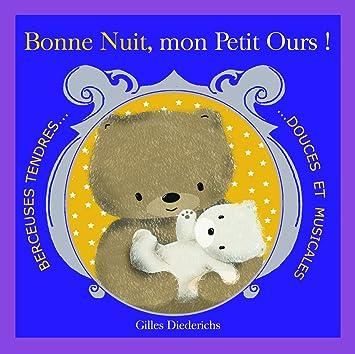 Bonne Nuit Mon Petit Ours