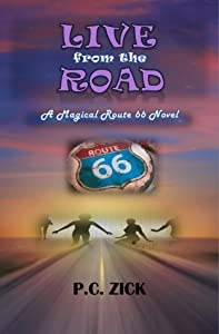 Live from the Road: A Magical Route 66 Novel