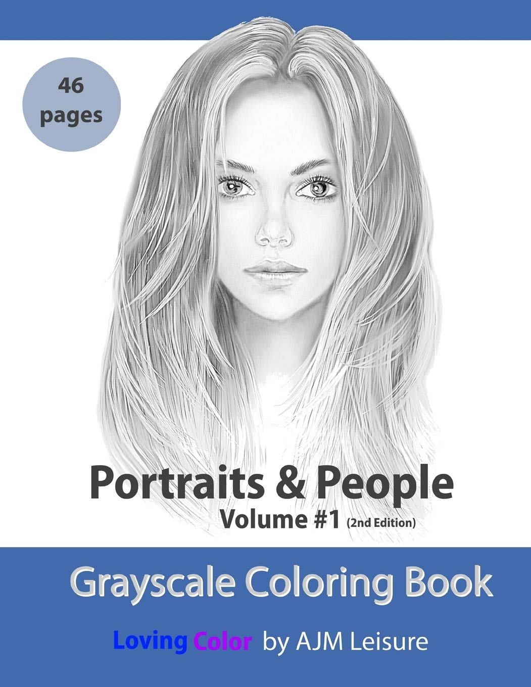 - Portraits And People Volume 1: Grayscale Adult Coloring Book 46