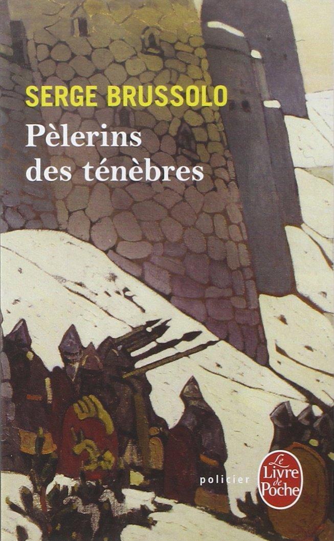 Pelerins Des Tenebres Ldp Policiers French Edition S