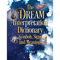 Image for The Dream Interpretation Dictionary: Symbols, Signs, and Meanings