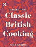 Classic British Cooking (National Trust)