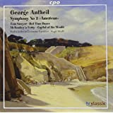 "George Antheil: Symphony No. 3 ""American"