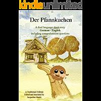 Learn German with a Short Story: Der Pfannkuchen (German Easy Reader 4) (German Edition)