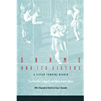 Shame and Its Sisters: A Silvan Tomkins Reader