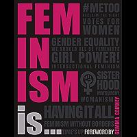 Feminism Is... (English Edition)