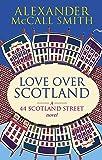 Love Over Scotland, Vol.3 (44 Scotland Street series)