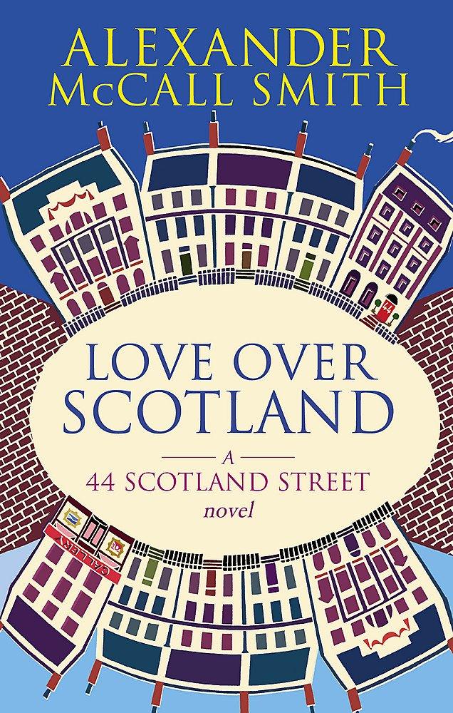Read Online 'LOVE OVER SCOTLAND: 44, SCOTLAND STREET, VOLUME 3' pdf epub