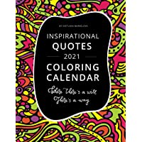 Image for Inspirational Quotes Coloring Calendar: Where There's a Will There's a Way (2021 Quotes Calendars for Kids and Adults Series)