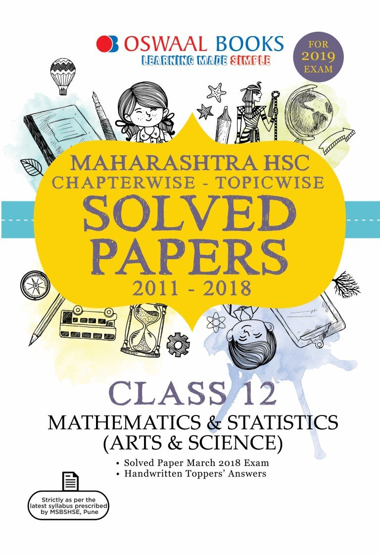 Oswaal Maharashtra HSC Solved Papers Class 12 Mathematics and Statistics  Chapterwise and Topicwise Arts and Science For March 2019 Exam: Amazon.in:  Oswaal ...