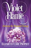 Violet Flame: Alchemy for Personal Change
