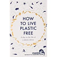 How to Live Plastic Free: a day in the life of a plastic detox