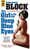 The Girl With the Deep Blue Eyes (Hard Case Crime)