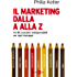 Il marketing dalla A alla Z (Mondo economico)