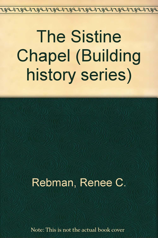 The Sistine Chapel (Building History Ser) pdf epub