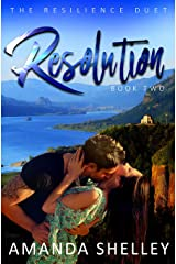 Resolution: Book Two of the Resilience Duet (Resilice Duet 2) Kindle Edition