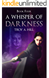 A Whisper of Darkness: Dark Fantasy in Post Arthurian Britain (Cup of Blood Book 4)