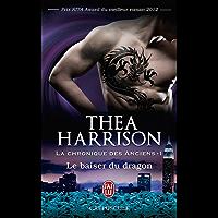La chronique des Anciens (Tome 1) - Le baiser du dragon