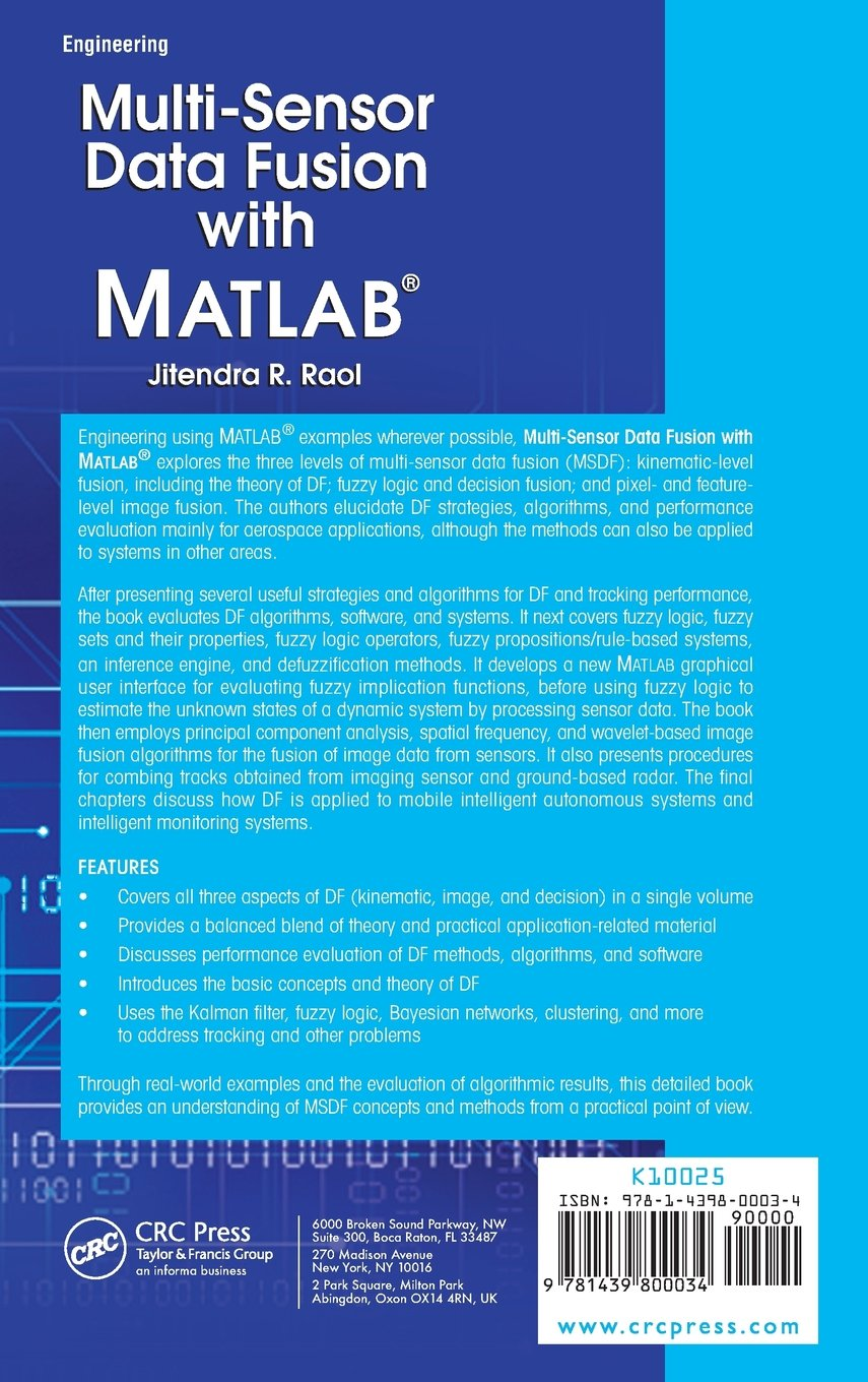 Multi-Sensor Data Fusion with MATLAB®: Jitendra R  Raol