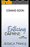 Enticing Daphne
