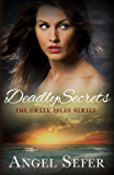 Deadly Secrets (The Greek Isles Series Book 2)