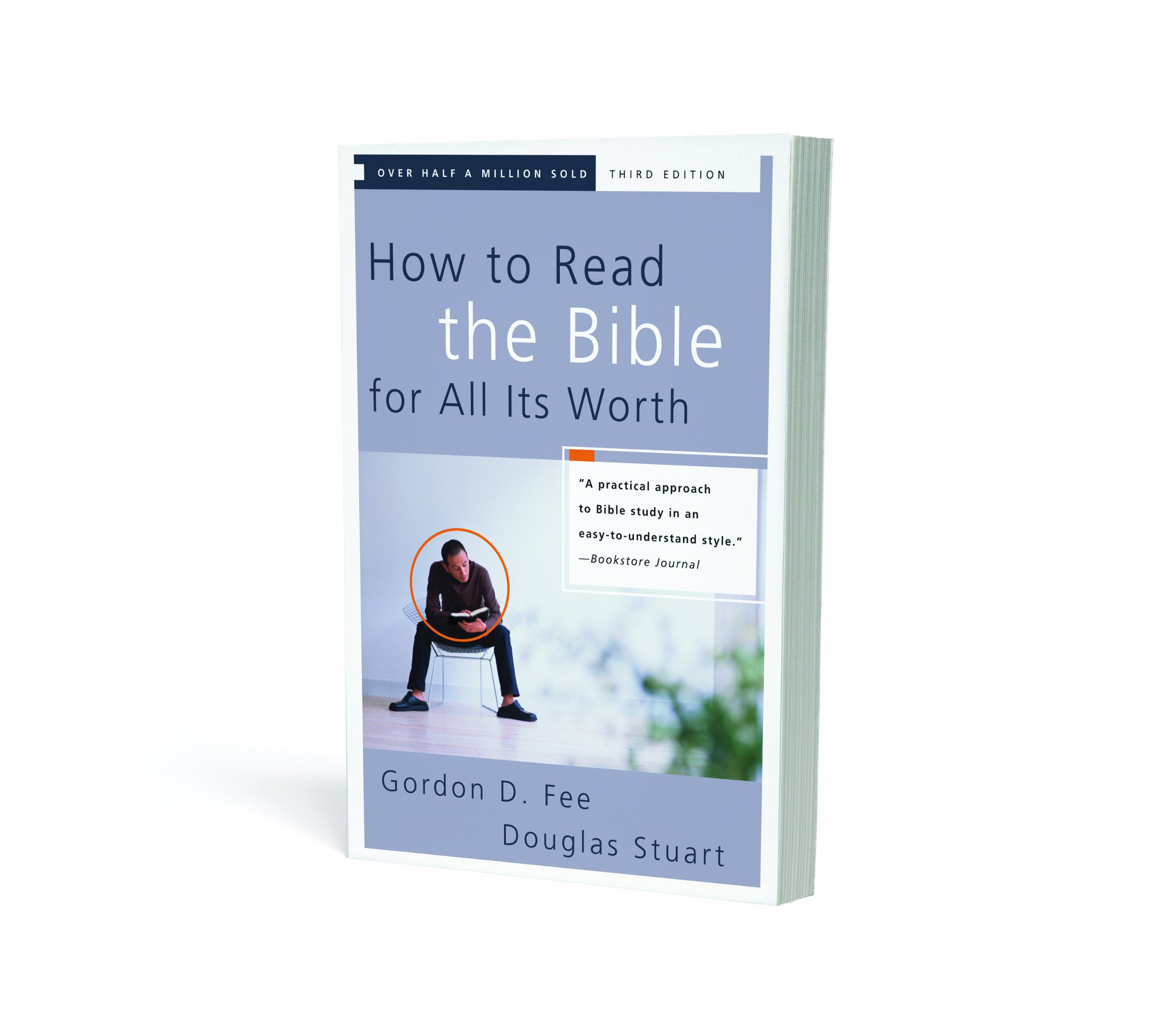 How To Read The Bible For All Its Worth: Gordon D Fee, Douglas Stuart:  9780310246046: Amazon: Books