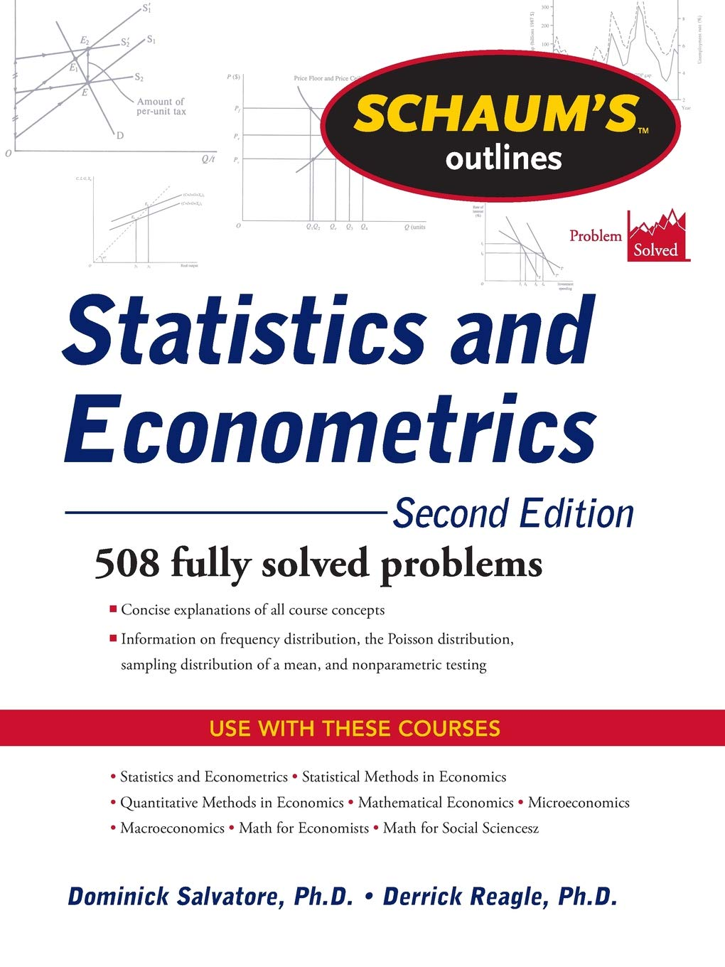 Schaum's Outline of Statistics and Econometrics, Second Edition (Schaum's  Outlines): Dominick Salvatore, Derrick Reagle: 9780071755474: Amazon.com:  Books
