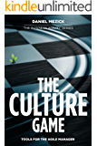 The Culture Game: Tools for the Agile Manager