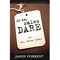 40 Day Sales Dare for New Homes Sales