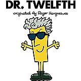 Doctor Who: Dr. Twelfth (Roger Hargreaves) (Dr Men)