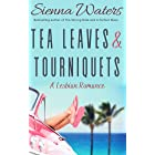 Tea Leaves & Tourniquets: A Lesbian Romance