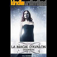 La magie d'Avalon 7. Shannon (French Edition)